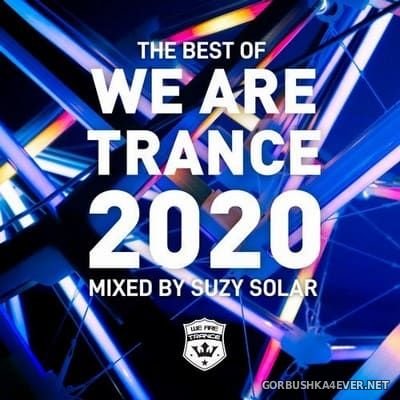 We Are Trance - The Best Of 2020 [2020] Mixed by Suzy Solar