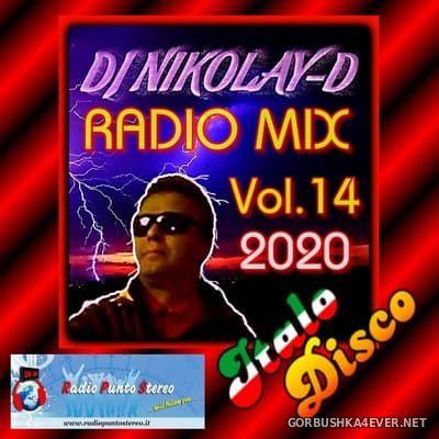 DJ Nikolay-D - Italo Disco Radio Mix vol 14 [2020]