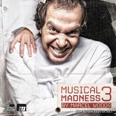 Musical Madness 3 [2011] Mixed by Marcel Woods