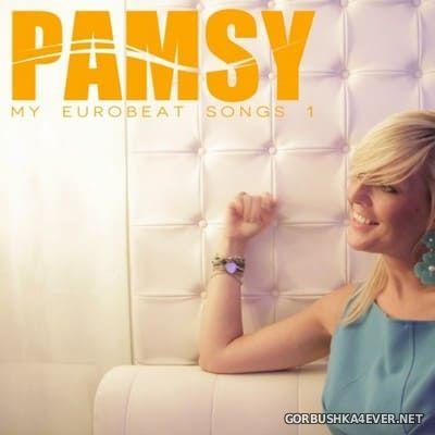 Pamsy - My Eurobeat Songs 1 [2019]