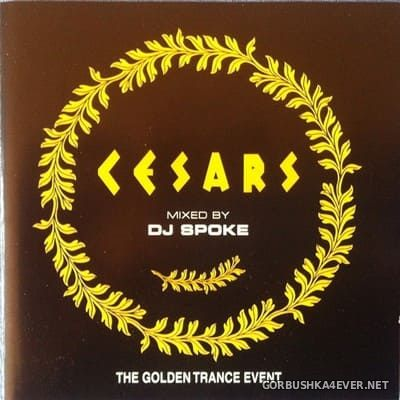 [Muve Recordings] Cesars (The Golden Trance Event) [2001] Mixed by DJ Spoke