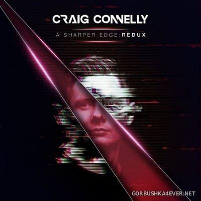 Craig Connelly - A Sharper Edge REDUX [2020]