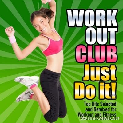 Workout Club - Just Do It [2011]