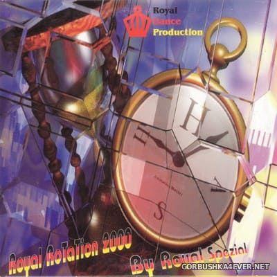 [Royal Dance] Royal Rotation 2000 [2000]