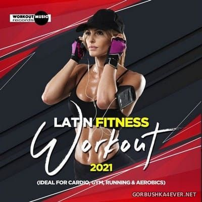 Latin Fitness Workout 2021 [2020]