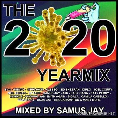 DJ Samus Jay - The Yearmix 2020 [2020] Part II