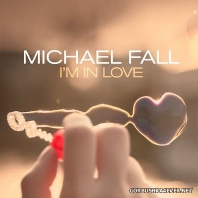 Michael Fall - I'm In Love [2020]