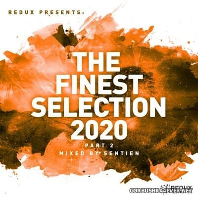 Redux presents The Finest Collection 2020 (Part 2) [2020] Mixed by Sentien