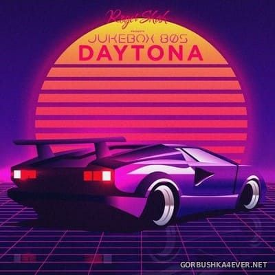 Roger Shah pres Jukebox 80s - Daytona [2020]