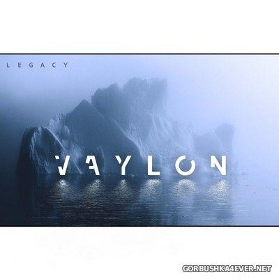Vaylon - Legacy [2020]