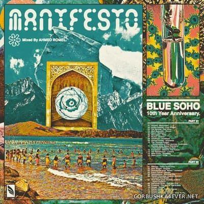 The Manifesto (Blue Sohos 10th Anniversary) [2020] Mixed by Ahmed Romel
