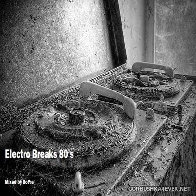 Marathon Memories Electro Breaks 80's [2020] Mixed by RoPie