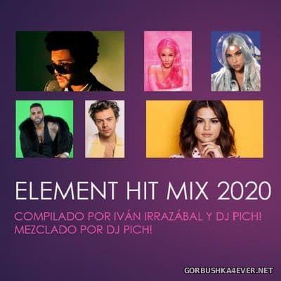 DJ Pich - Element Hit Mix 2020