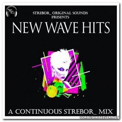 New Wave Hits [2020] by Strebor