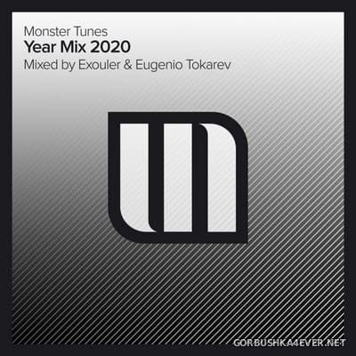 Monster Tunes Year Mix 2020 (Mixed by Exouler & Eugenio Tokarev) [2020]
