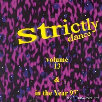 [Strictly Dance] Strictly Dance - The Mix vol 13 [1997] In The Year '97