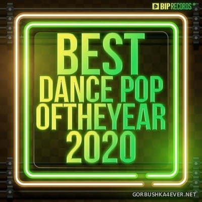 Best Dance Pop Of The Year 2020 [2020]