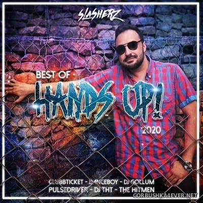 Best Of Hands Up! 2020 by Slasherz