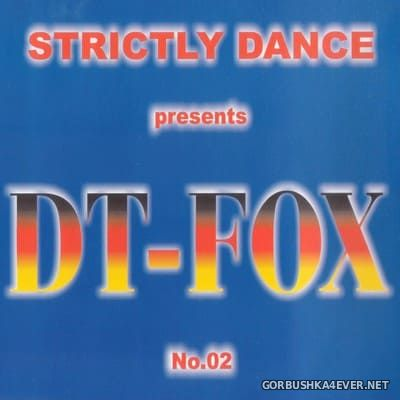 [Strictly Dance] Strictly DT-Fox vol 2 [1999]