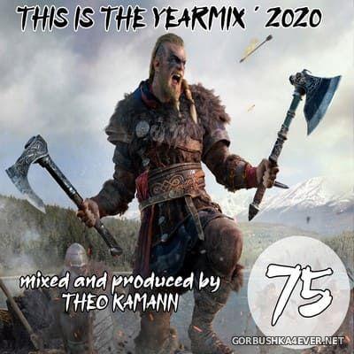 DJ Theo Kamann - Kamannmix vol 75 [2020] The Yearmix 2020