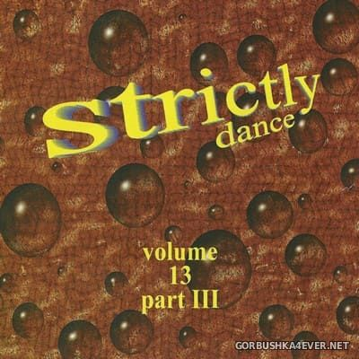 [Strictly Dance] Strictly Dance - The Mix vol 13 [1997] Part 3