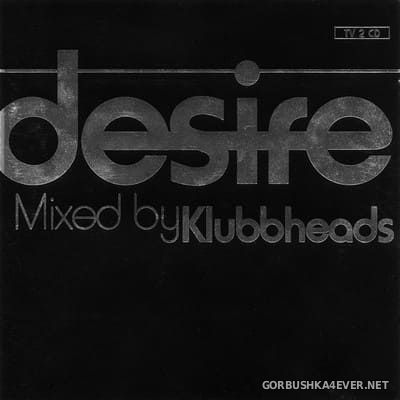 [Digidance] Desire [2000] / 2xCD / Mixed By Klubbheads