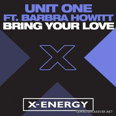 Unit One feat Barbra Howitt - Bring Your Love [1995]