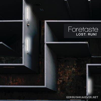 Foretaste - Lost: Run! [2020]