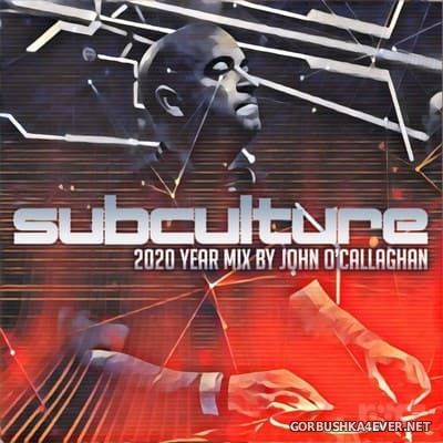 Subculture 2020 (Year Mix by John O'Callaghan) [2020]