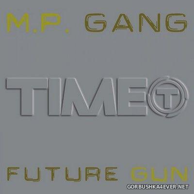 M.P. Gang - Future Gun [2002]