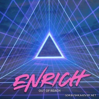 Enrich - Out Of Reach [2020]