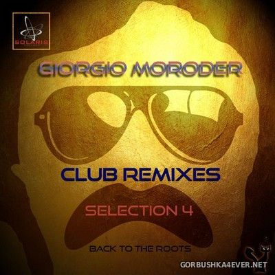 Giorgio Moroder - Club Remixes Selection Four [2020]