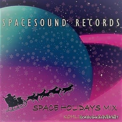 Space Holidays Mix [2020] Mixed by Kohl's Uncle