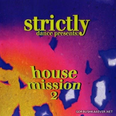 [Strictly Dance] House Mission vol 2 [1997]