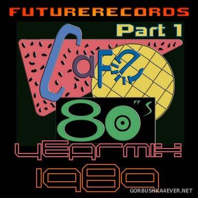 [Future Records] Cafe 80s Yearmix 1989 [2020] Part 1