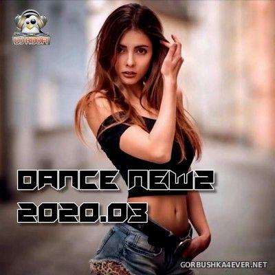 DJ Koofi - Dance Newz 2020.03 [2020]