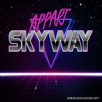 Appart - Skyway [2020]