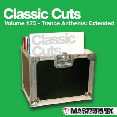 [Mastermix] Classic Cuts 175 [2020] Trance Anthems Extended