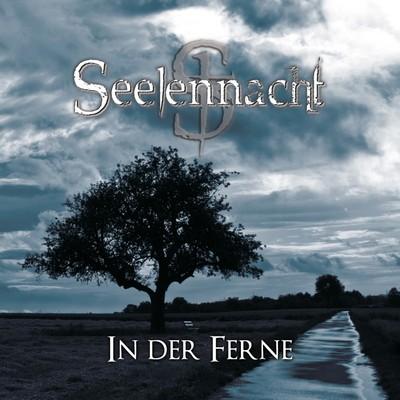 Seelennacht - In Der Ferne [2010]