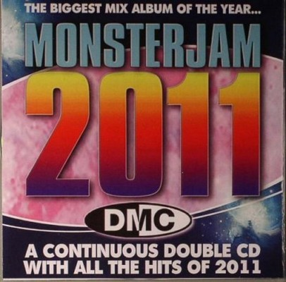 MonsterJam 2011: The Biggest Mix Album of the Year [2011]