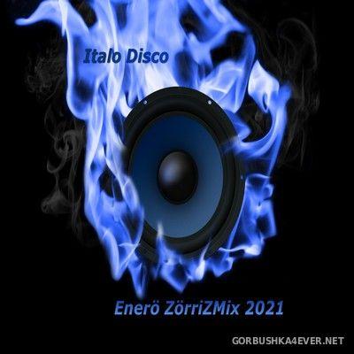 ZorriZ - Italo Enero Mix 2021