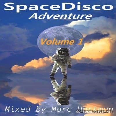 Marc Hartman - SpaceDisco Adventure vol 1 [2021]