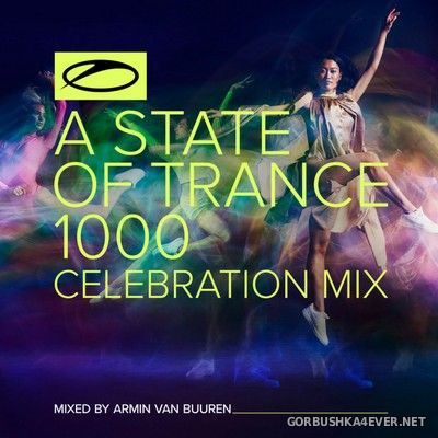 Armin van Buuren & Ruben de Ronde - A State Of Trance 1000 (ASOT Top 1000 Final 50) [2021]