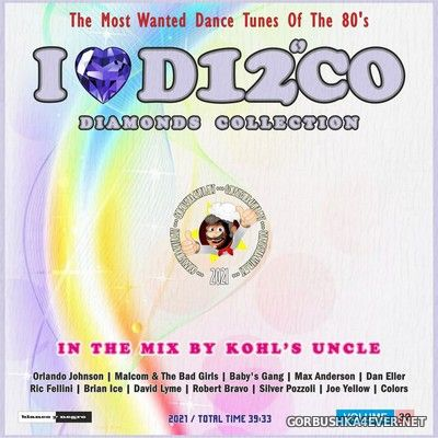 I Love Disco Diamonds Collection In The Mix vol 32 [2021] by Only Mix