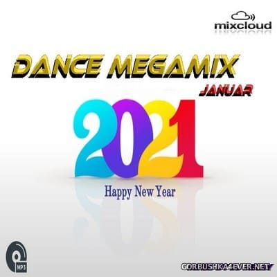 DJ Miray - Januar Dance Megamix 2021