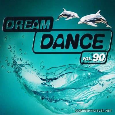 Dream Dance vol 90 [2021] / 3xCD