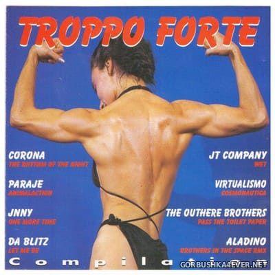 [Discomagic Records] Troppo Forte Compilation [1994]