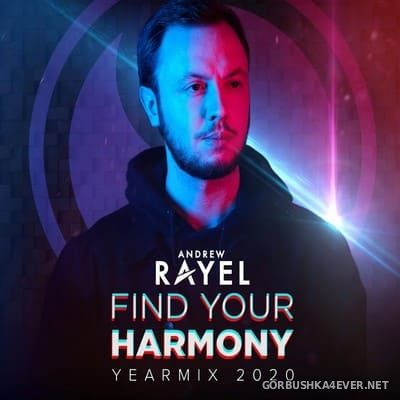 Andrew Rayel - Find Your Harmony YearMix 2020