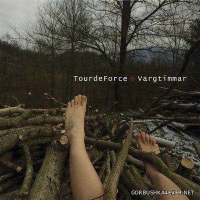 TourDeForce - Vargtimma [2021]