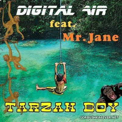 Digital Air feat Mr Jane - Tarzan Boy (MS Project Remixes) [2020]